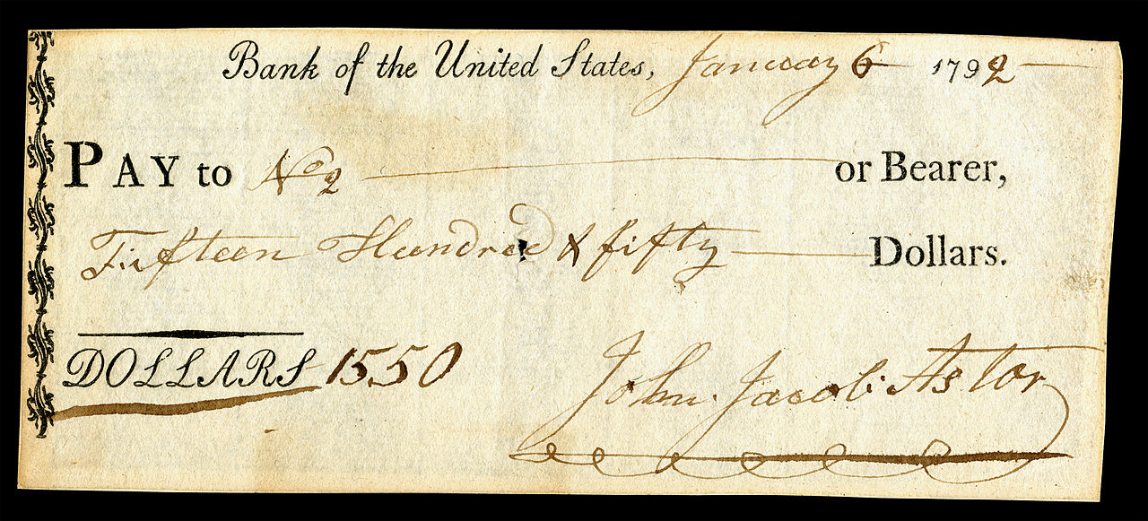 John Jacob Astor (Financier), signed check. From the National Numismatic Collection at the Smithsonian Institution, via Wikimedia Commons.