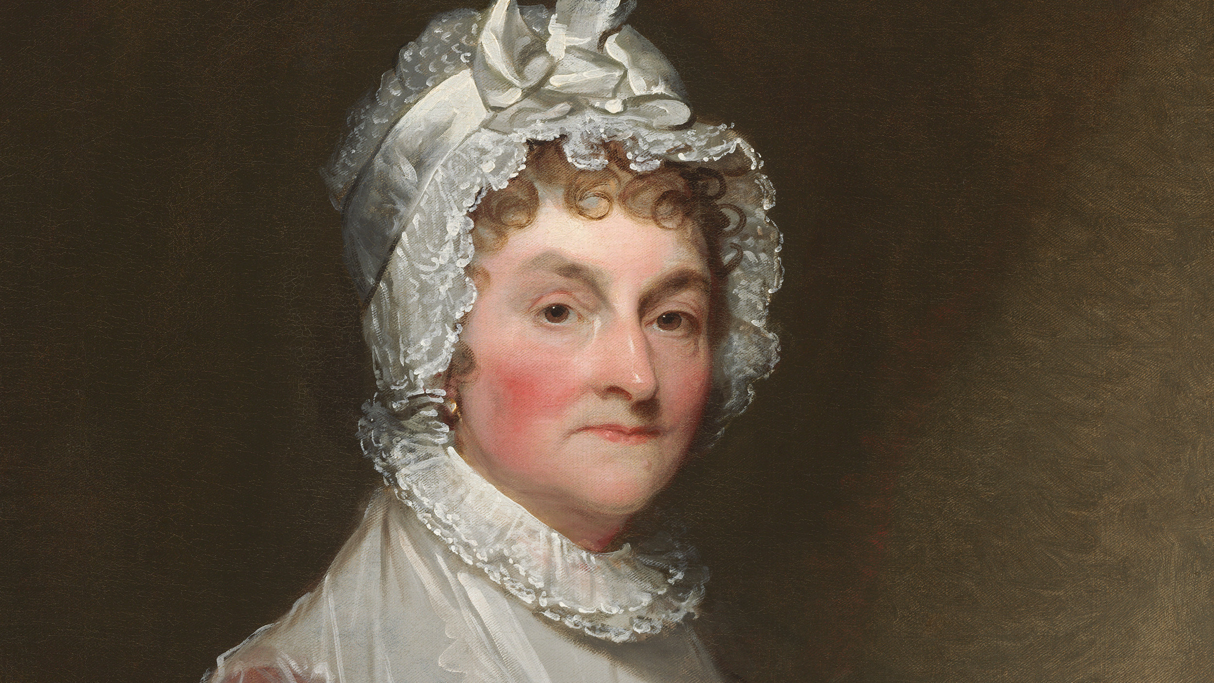 Abigail Adams: Awesome and a Little Frightening - The Jefferson Watch