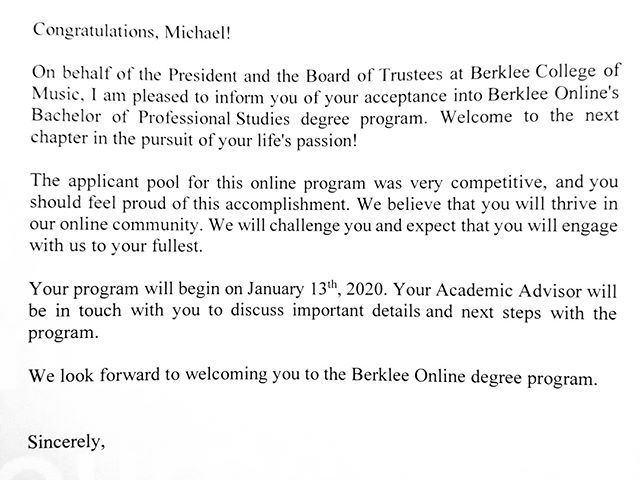 "For the past two months I've held back from telling anyone that I was applying to @berkleeonline to pursue a Bachelors Degree in Songwriting mostly due to self doubt as it is known to be competitive. I have been officially accepted and couldn't be any happier and determined. It is easy for me to sink back into doubt as I read other reviews talk trash about a degree here, whether it be ""not learning anything"" to ""it's a scam to get money."" But through all the negativity I found the most inspiring quote from a Berklee alumni.⠀ ⠀ ""Do not expect the teachers to teach you.⠀ They will present some information to you, but it is entirely 100% up to you to either make the most of it, or waste your time here, and go home and get a normal dumb job.⠀ Berklee is like a library.⠀ Everything you need to know is here for the taking.⠀ It's the best possible environment for you to master your music.⠀ But nobody will teach you anything. You have to teach yourself.""⠀ ⠀ Well to that I say... ""challenge accepted!""🤘 . . . ."