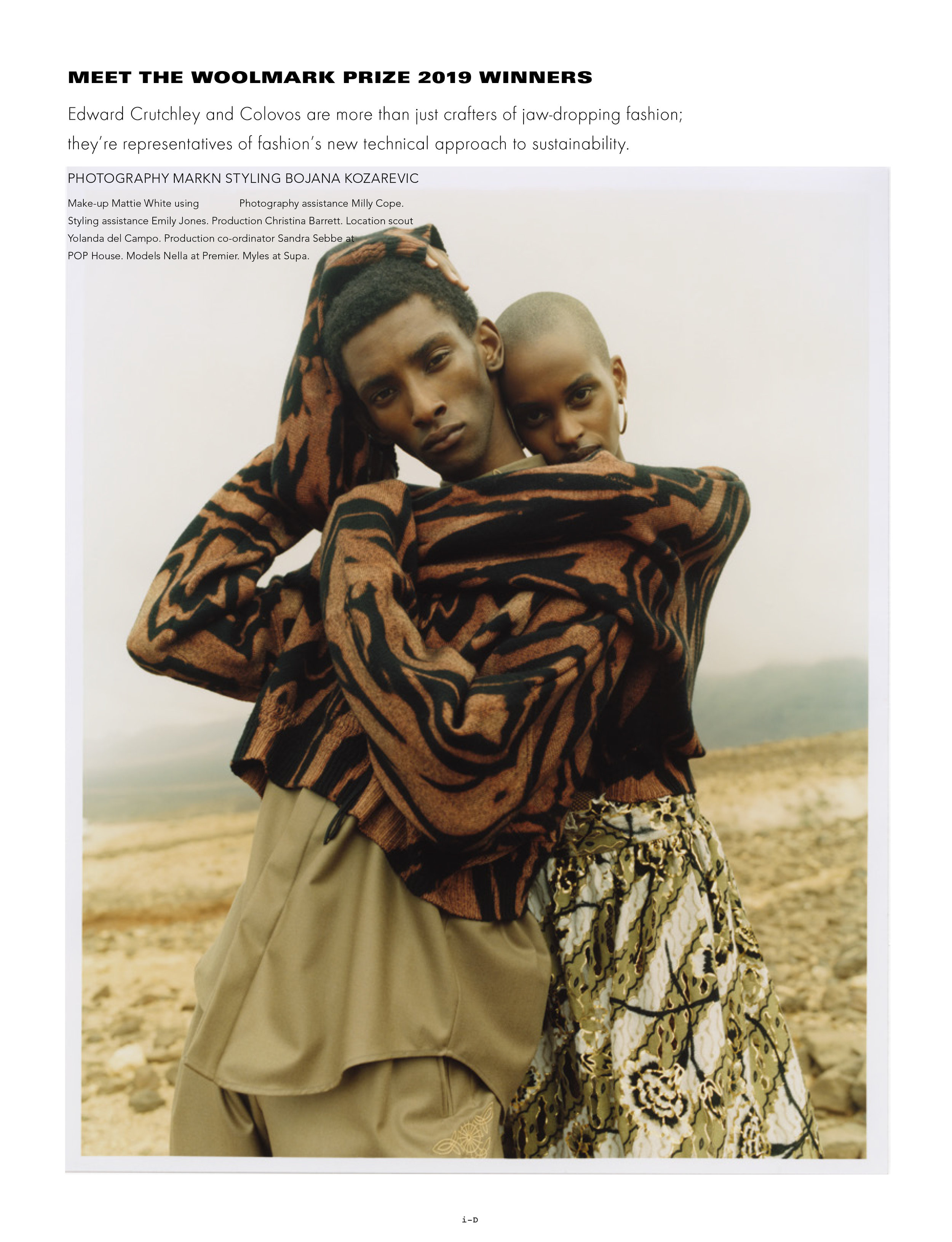 Nella and Myles   for   i-D 356. Summer 19    Photography by     Markn     Styling by   Bojana Kozarevic   Make Up by   Mattie White   Casting by   Irene Manicone
