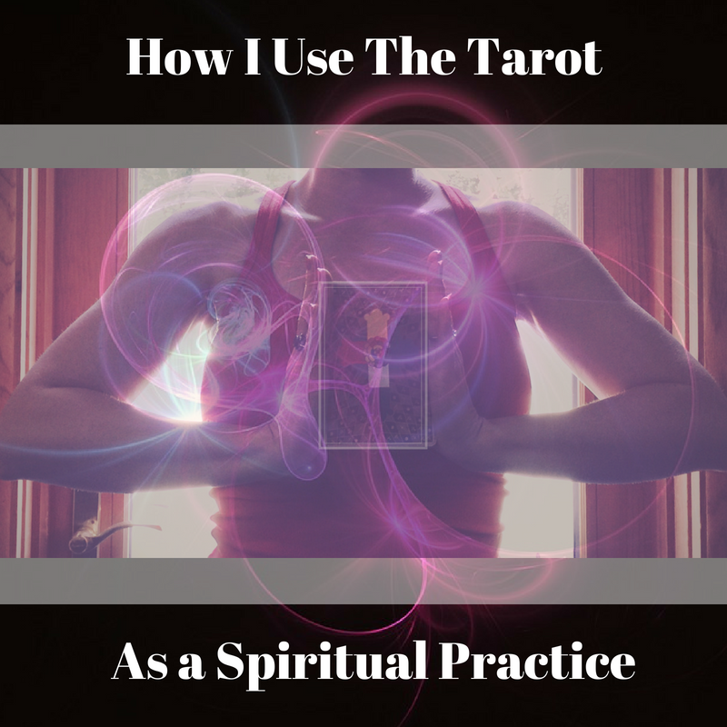 Here's How I Use The Tarot.png