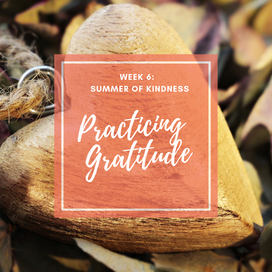 Gratitude Activities for kids this summer