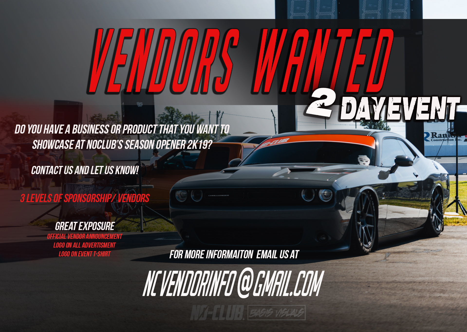 Are You Or Someone You Know Interested In Being A Vendor At Our Season Opener 2019? - Send us an email to NCVendorInfo@gmail.com and ask for more information!3 Vendor/Sponsorship levels available