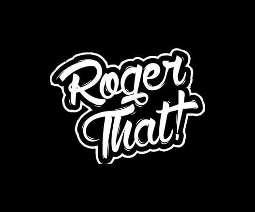 Roger that square.jpg