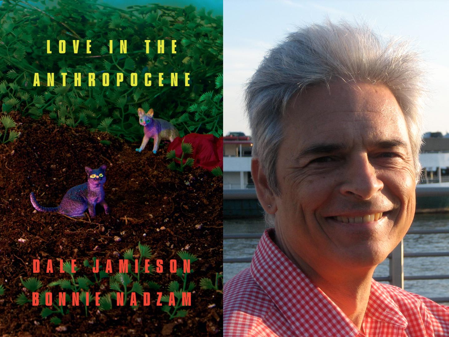 Cover for  Love in the Anthropocene / Dale Jamieson
