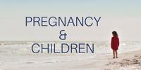 Pregnancy & Kids