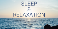Copy of Sleep & Relaxation