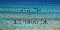 Copy of Health & Restoration