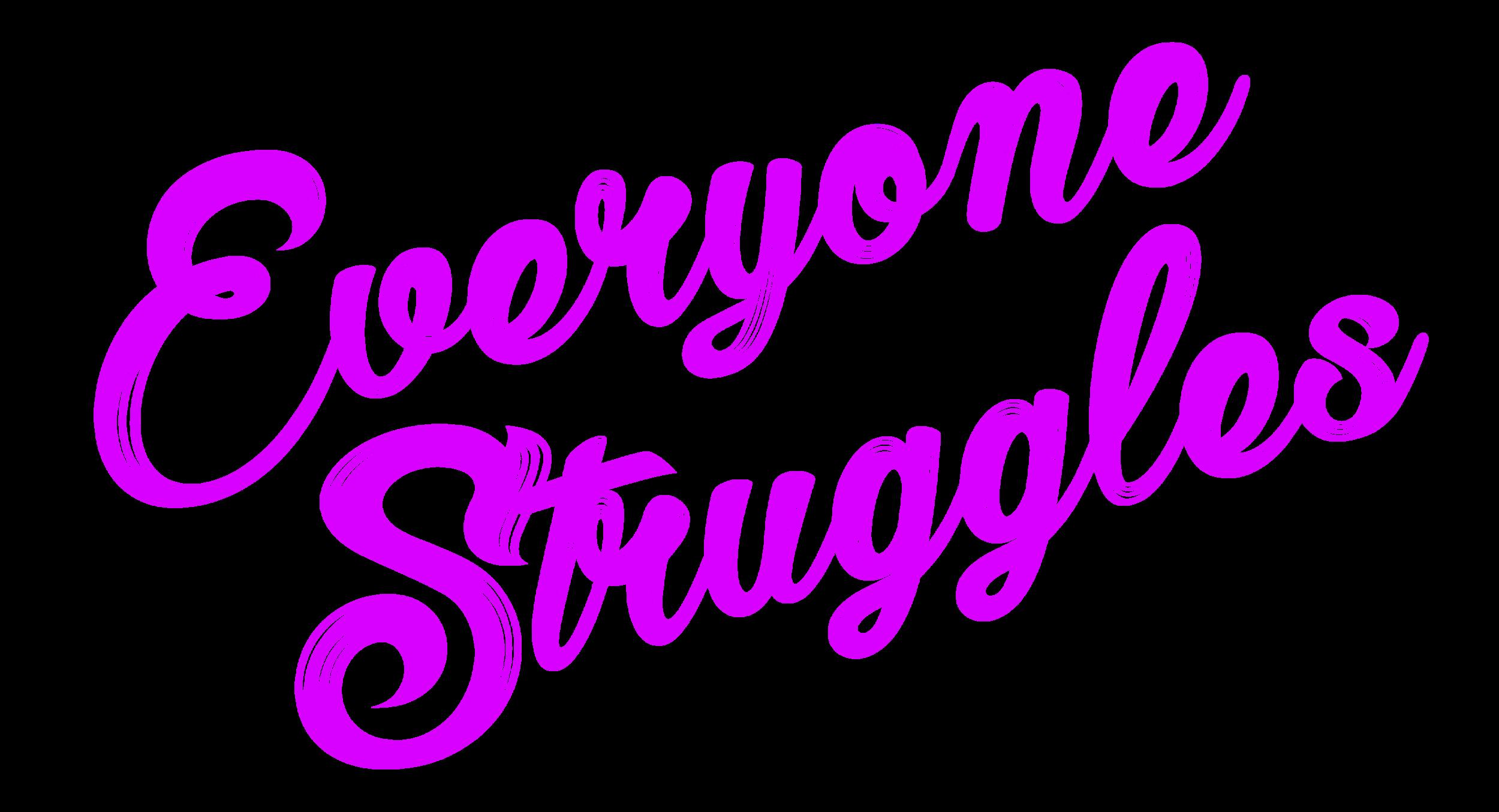 Everyone Struggles Logo copy.png