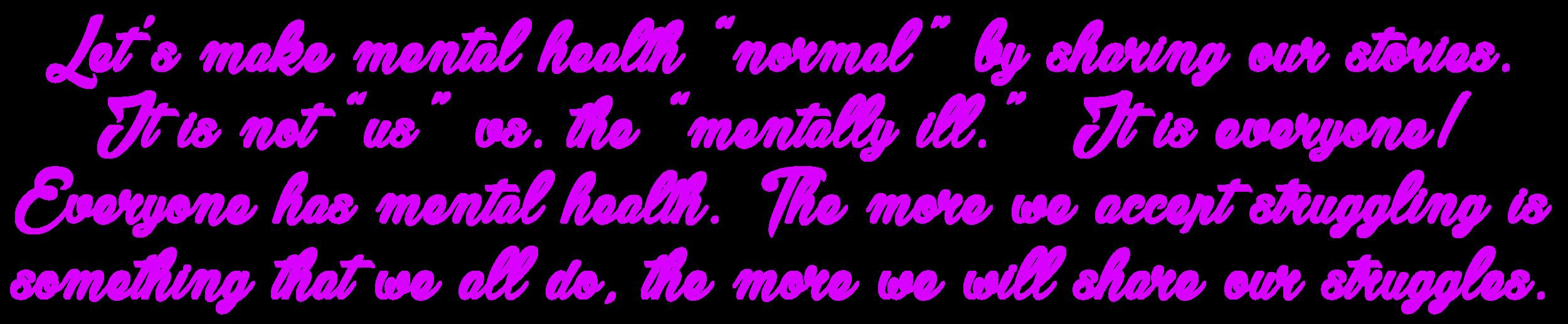 Lets make mental health normal.png