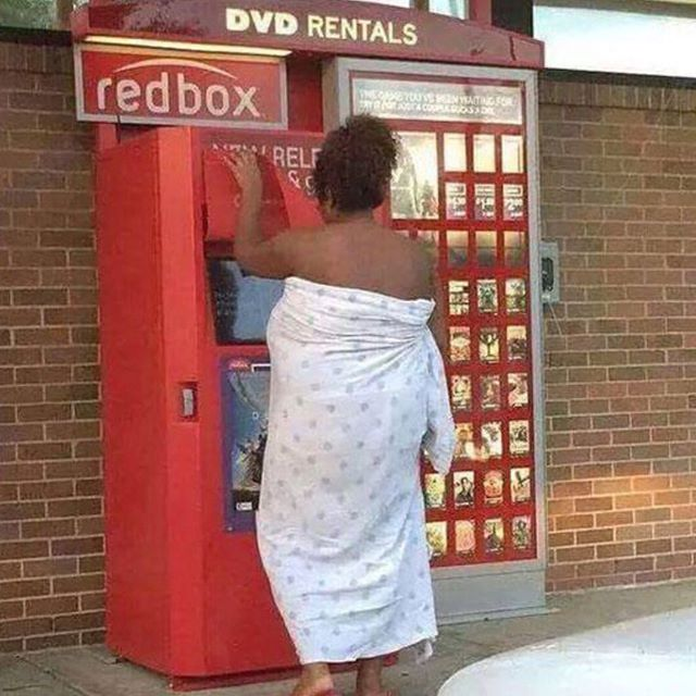 OK… Someone seriously needs to buy this lady Netflix. 😂  Either put clothes on or stay at home.  #I'veGotToSeeThisMovie  #Netflix #RedBox #GetDressedFirst
