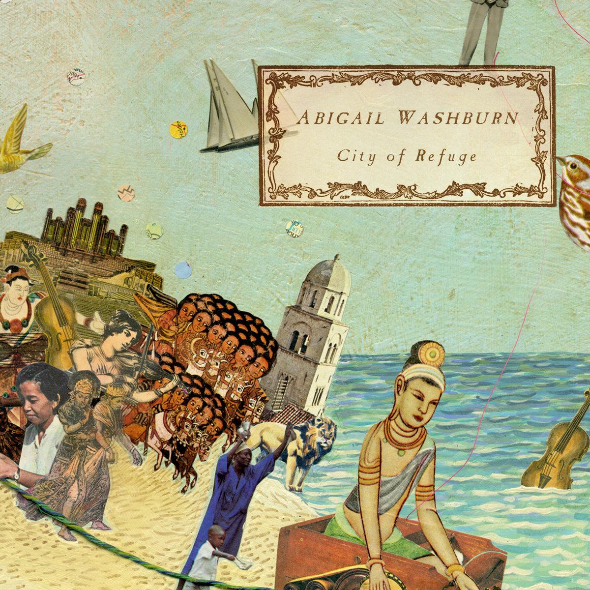 City of Refuge | Abigail Washburn