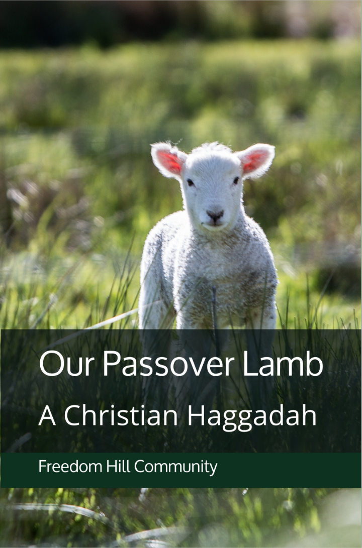 image relating to Printable Haggadah Free identified as Totally free E book: A Christian Pover Haggadah Independence Hill