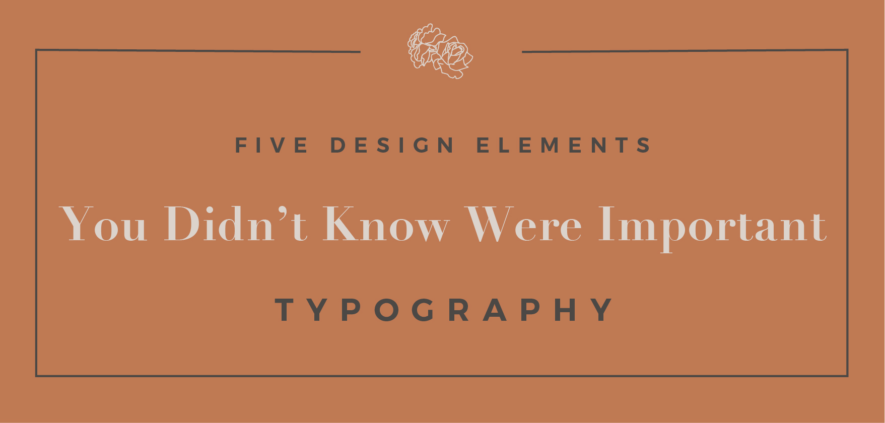 Blogpost-FiveDesignElements-Type.jpg