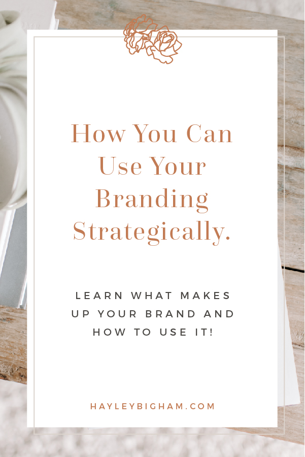 How you can use your branding strategically - learn what makes up your brand and how to use it - HB Designs