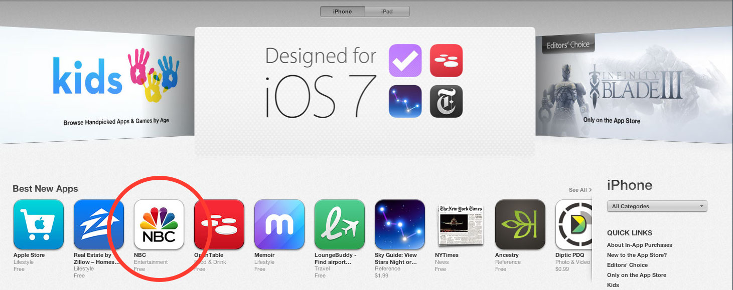 "The NBC app was featured on the iTunes homepage as a ""Best New App"" on iOS 7 launch day."