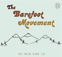 The Barefoot Movement: The High Road E.P.
