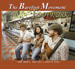 The Barefoot Movement: Footwork