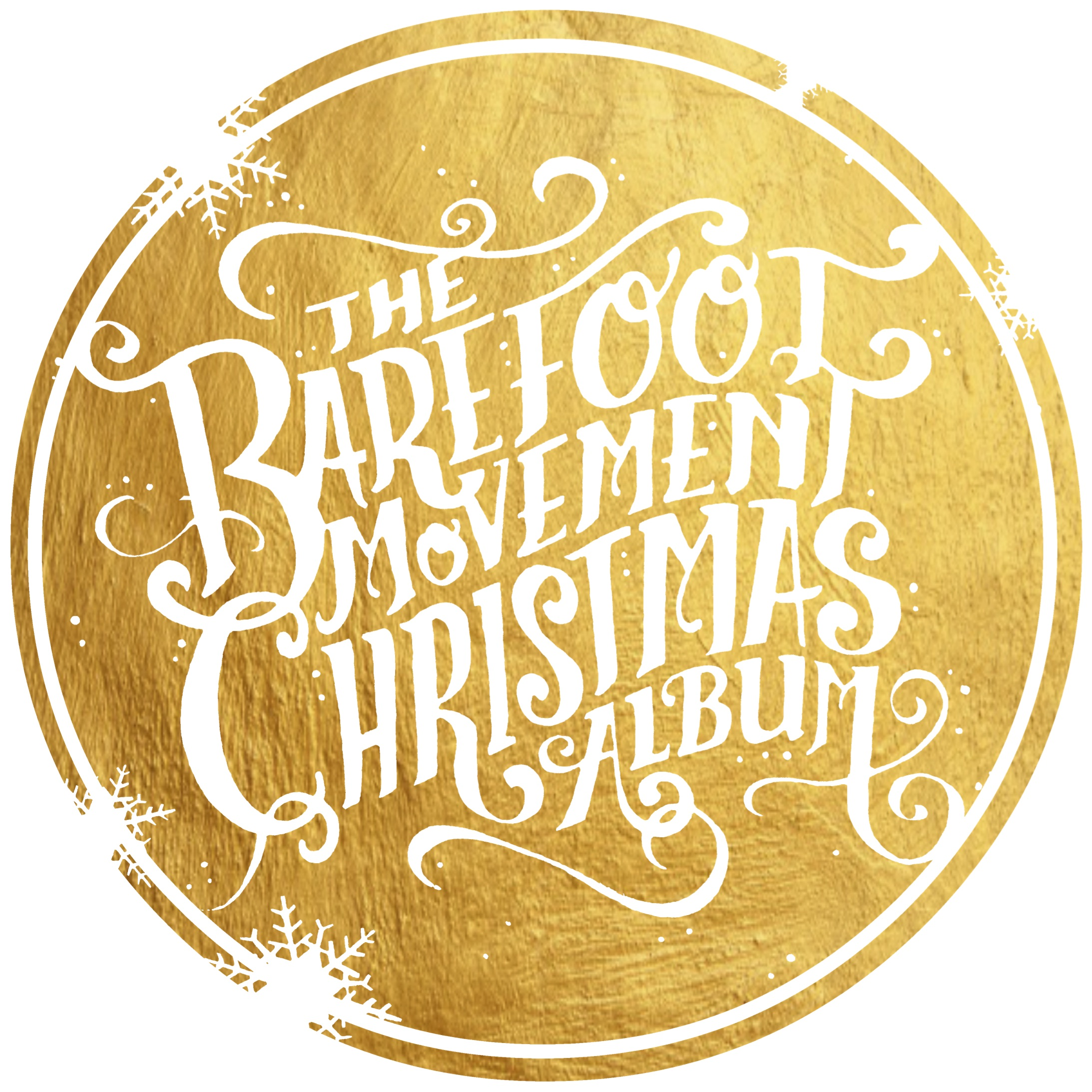 The Barefoot Movement: Christmas Album