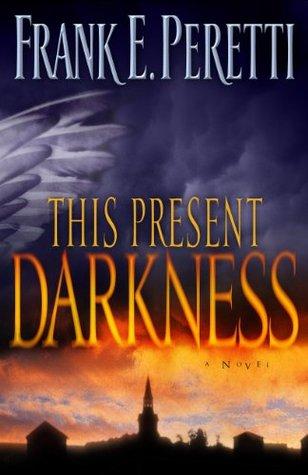 this present darkness.jpg