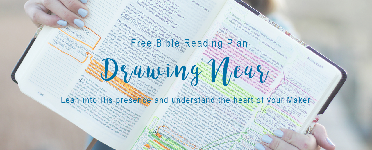 Drawing Near Bible Reading Plan