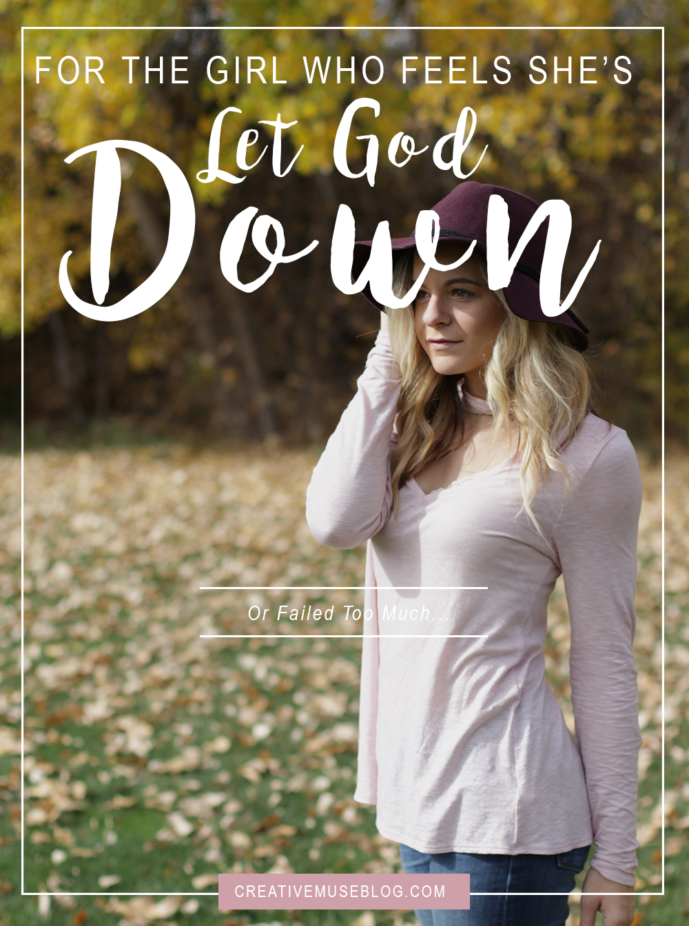 Overcoming Shame + Guilt // Christian Advice for Women // Letting God Down