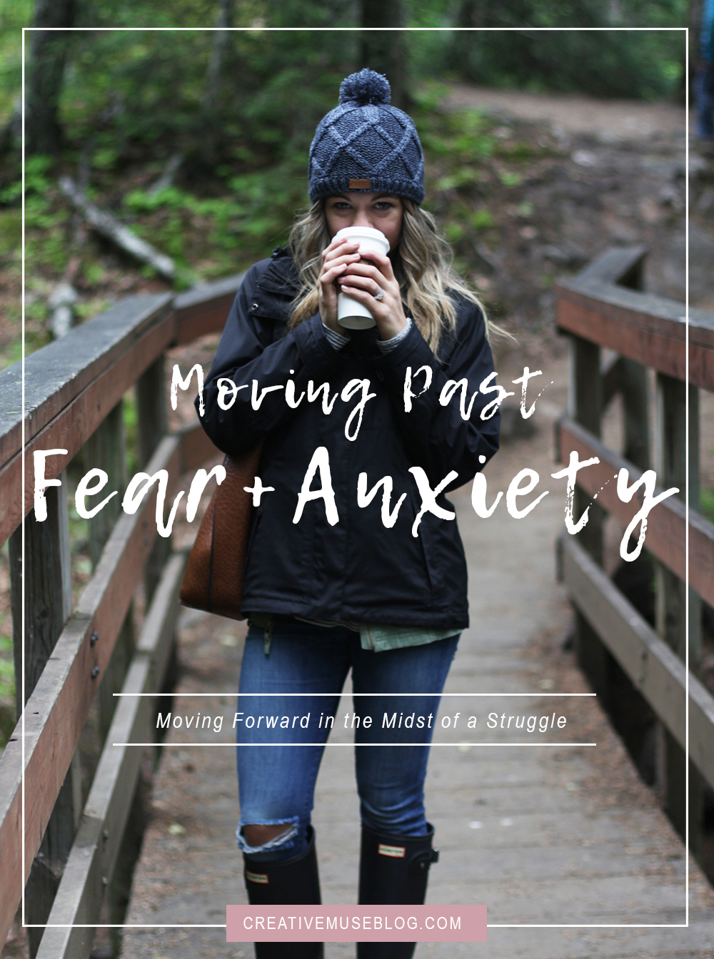Moving Past Fear + Anxiety | Christian Girl Resource | Christian Blog | Overcoming Fear | New Wife Blog