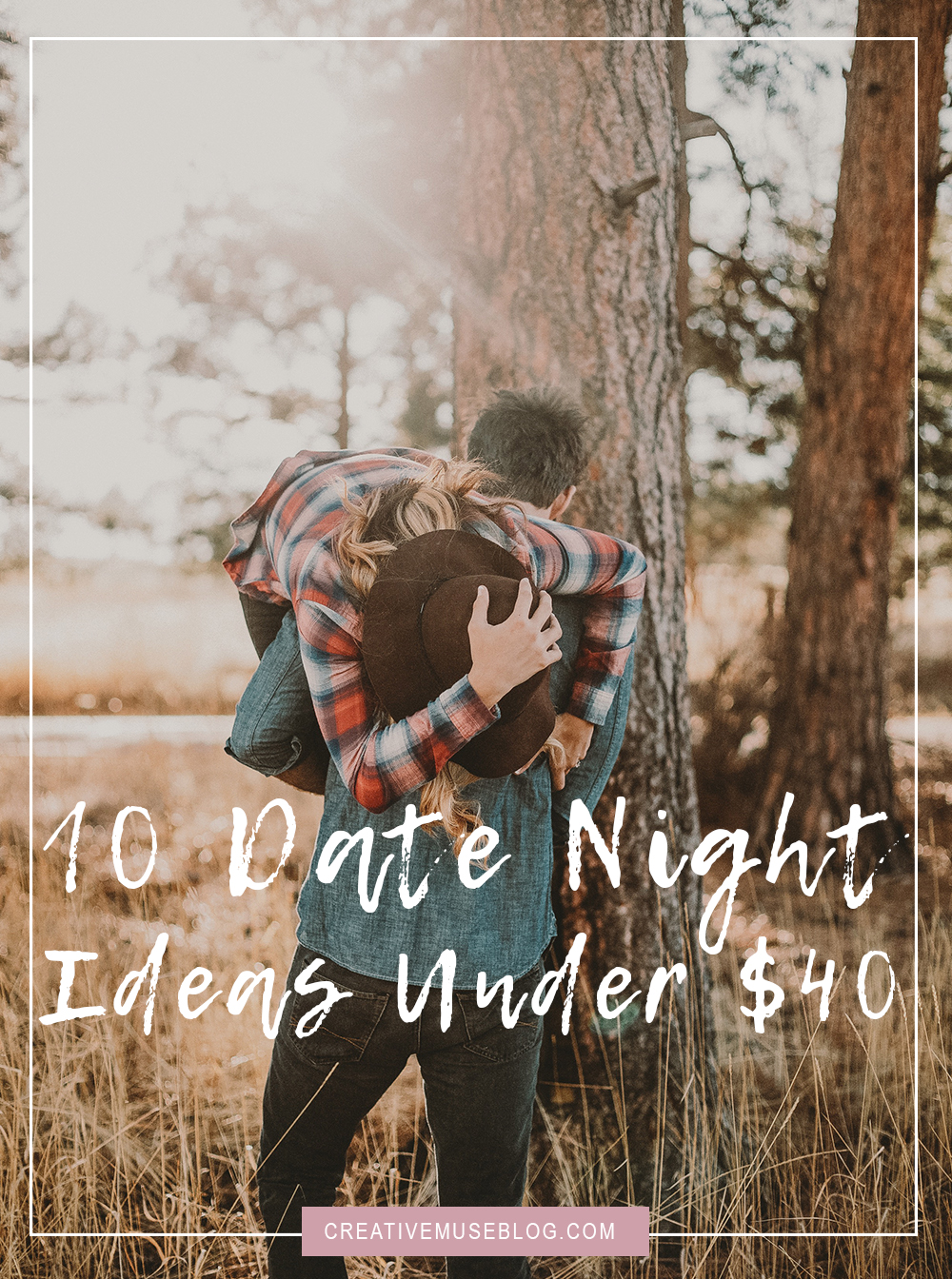 10 Date Night Ideas Under $40 | The New Wife Blog | Date Night on a Budget | Spending Time with Your Man | Marriage Advice | Christian Girl Advice | Creative Muse Blog | Jessica Giaimo