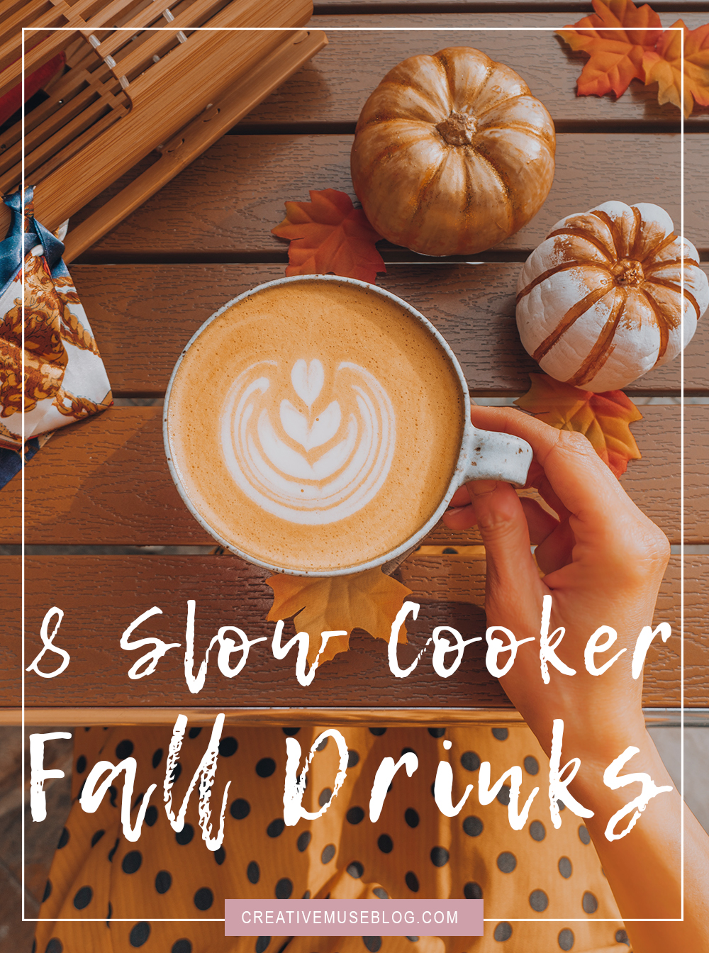 Slow Cooker Fall Drink Recipes | Pumpkin Spiced Latte | Almond Milk Chai Latte | Pumpkin White Hot Chocolate | Gingerbread Latte | Salted Caramel Hot Chocolate | Caramel Apple Cider | Hot Chocolate | Gingerbread Hot Chocolate | Easy Cooking | Holiday Recipe Ideas | New Wife Blog