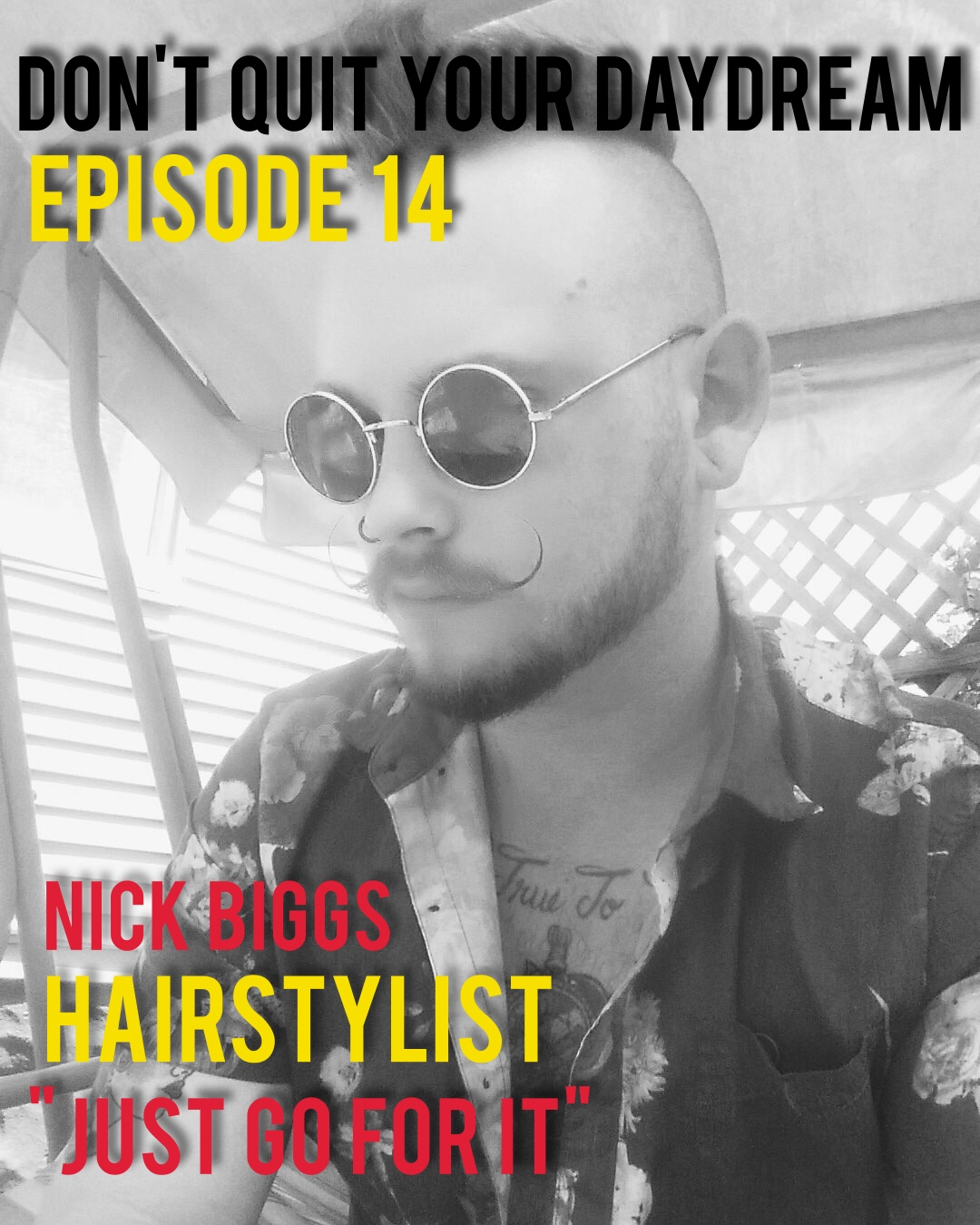 In Episode 14 of Don't Quit Your Daydream we sit down with forward thinking hairstylist, Nick Biggs. Nick discusses how learning to help others look good has changed his life as well as his overall outlook towards the town he lives in. We discuss keeping up with fashion trends, setting up photo shoots and of course drawing things on manikin heads. Take a peek at Nick's work and give him a shout if you are in the search for the perfect cut.  https://www.instagram.com/nickbiggs_art/