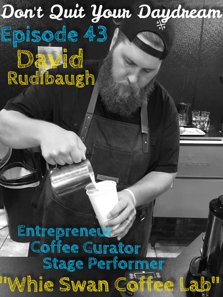 "Episode 43 is with Entrepreneur, Coffee Curator and Stage Performer: David Rudibaugh! Easily one of the most lovable guest we have sat down with, David shares his tale of leaving a comfy white collar career and venturing out to do something he loves and fills him with pride. David runs the coffee and music venue ""Wired Coffee House"" where he creates and sells drinks from his company ""White Swan Coffee Lab"". http://wiredwiredwired.com/     Song of the week is ""Won't You Stay"" by wonderful folk group Redwood Preservation Society. Check out even more wonderful songs by going to:  https://www.reverbnation.com/redwoodpreservationsociety"