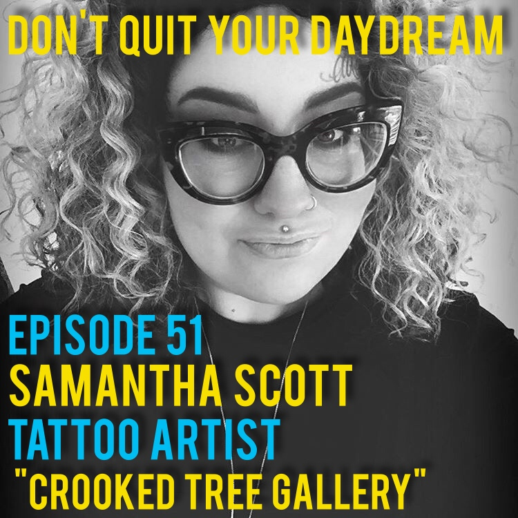 "Episode 51 we sit down with fantastic tattoo artist Samantha Scott! As co-owner of the ""Crooked Tree Gallery"" Samantha gives us great advice on how to turn your passion into a career. Ever evolving as an artist Samantha shares with us her trials and accomplishments that led her to where she is today! Take a peek at Samanta and Cooked Tree's stellar art by visiting:  http://www.crookedtreegallery.com/  and https://www.instagram.com/samanthadarling/  Song of the week is ""The Heart Keeper"" by the experimental artist ibHssa. Find more of their tunes by checking out  https://soundcloud.com/ibhssa"