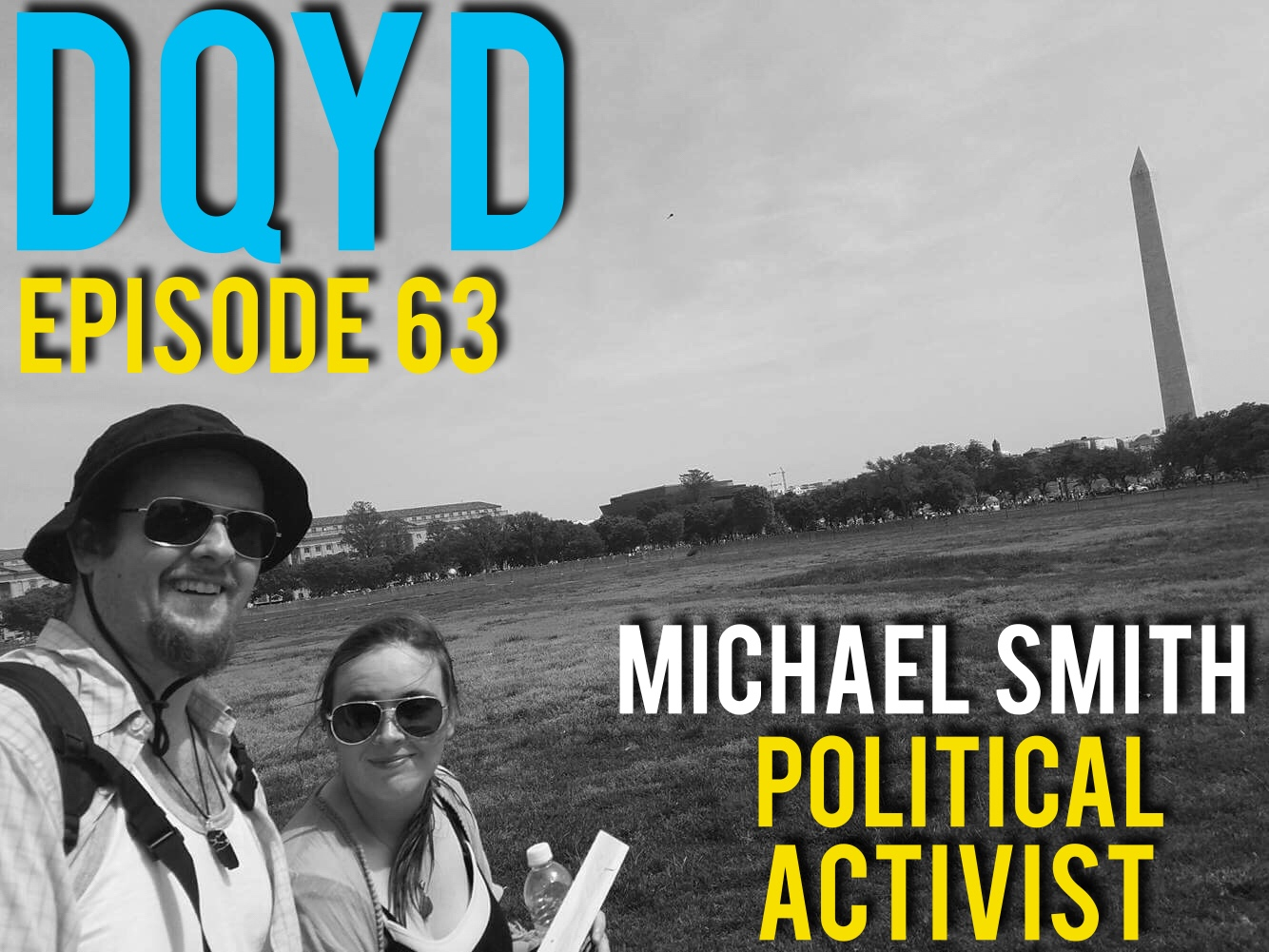 Episode 63 of Don't Quit your Daydream is with Political Activist: Michael Smith! Being an optimist when discussing politics can be difficult however Michael is doing everything he can to make a positive impact. From the local community to the national scale he has both started and joined organizations with the goal of protecting the environment.