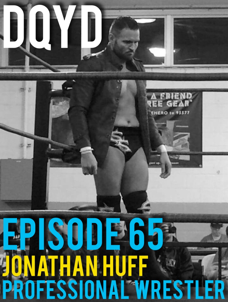 "Episode 65 is with Professional Wrestler: Jonathan Huff (Scott Sexton)! The Narrator of the Neckbreaker shares with us many wonderful stories about his time inside the squared circle. We discuss wrestling childhood heroes, near career ending injuries and the art of being a jerk!  Song of the week is ""Hold it Down"" by friends of the show Gentlemen and Scholars. Check em out: http://gentlemenandscholarsrock.com/"