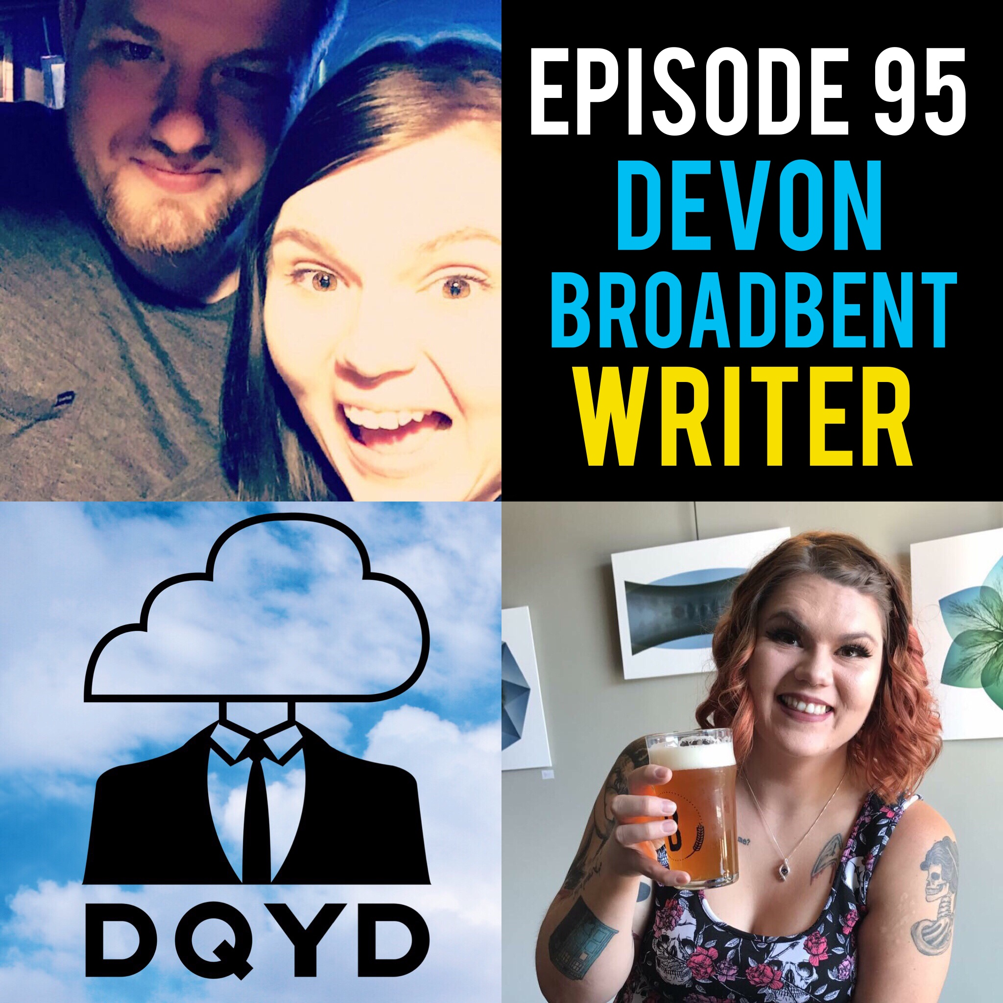 """Episode 95 with Writer: Devon Broadbent! The brains and awesome stories behind the DQYD blogs, Devon breaks down how she develops and builds her content. Blending personal experiences with research she crafts a consistently optimistic viewpoint on a weekly basis which can be found at dqydpodcast.com  Song of the week is """"A Minute"""" by Timan. Check em out! https://soundcloud.com/joshwillmakeit/phases?utm_source=soundcloud&utm_campaign=share&utm_medium=twitter"""