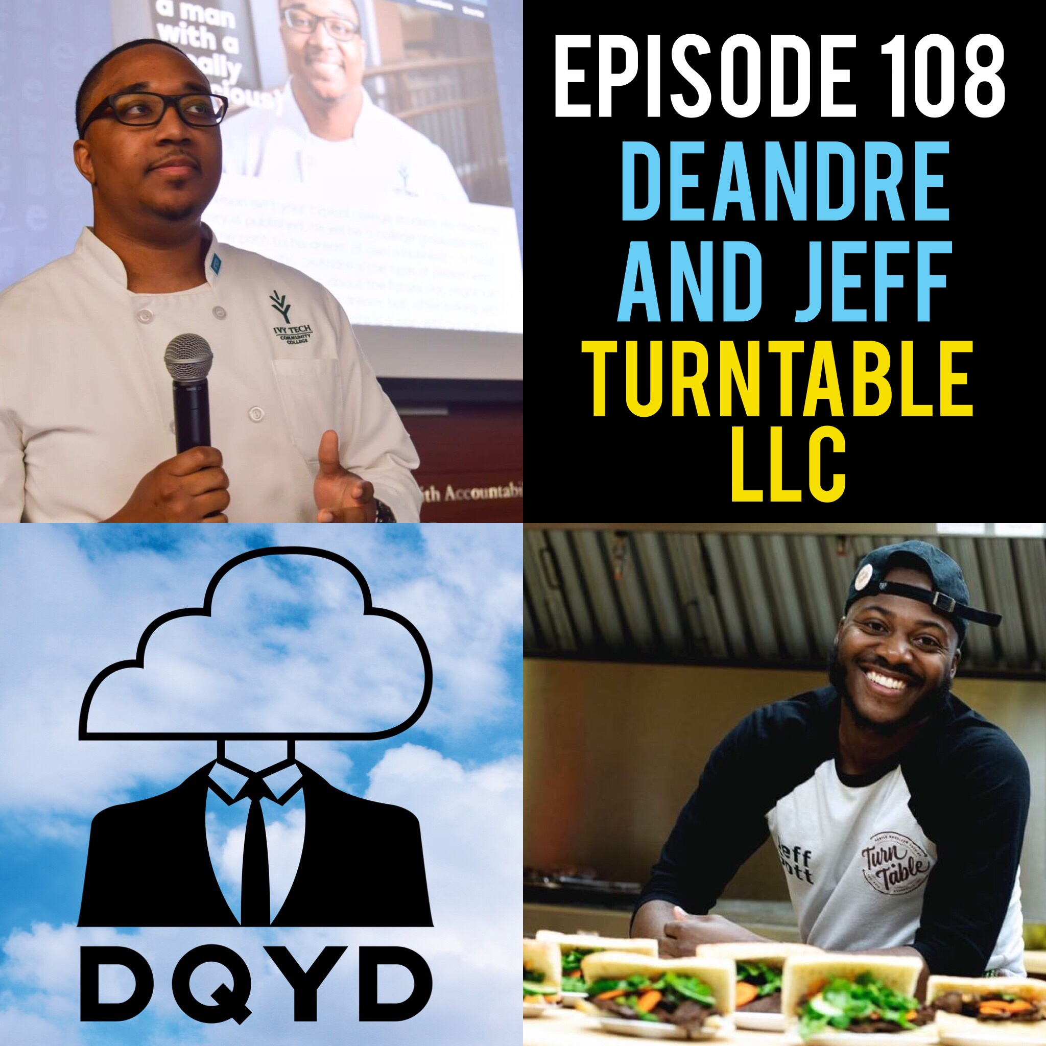 """Episode 108 with Food Caterers: DeAndre Wilson and Jeff Gott! The two owners of Turntable LLC stop by to discuss the delicious food they have been providing the tristate for the last several years. Both young entrepreneurs they have some excellent information regarding how to take and evolve a business idea.  Song of the week is """"Cold Brew"""" by Nero Angelo! https://www.facebook.com/neezyangelic/"""