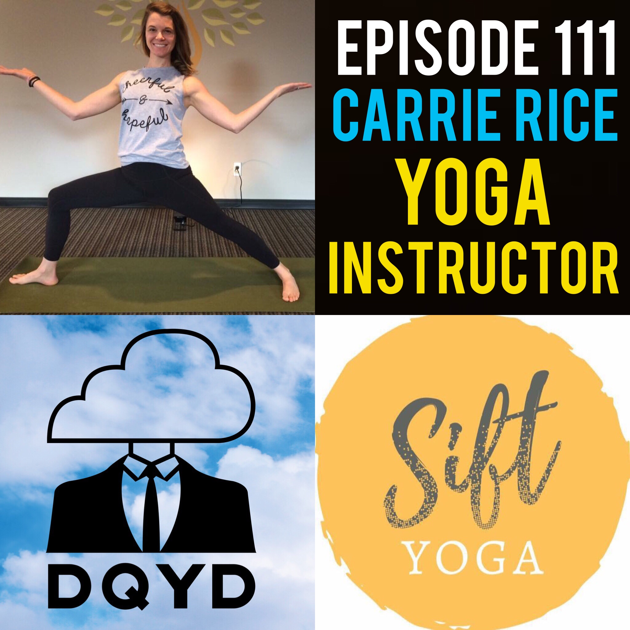 "Episode 111 with Yoga Instructor: Carrie Rice! Owner of Sift Yoga, Carrie encourages yoga practitioners of all ages to take a moment out of their ever-busy lives to reflect and appreciate their life. We talk about the beginning trials of entrepreneurship and how her studio stands out and develops its own community.  Song of the week is ""Candid"" my Murphy's Horizon! Check him out! https://soundcloud.com/murphyseventhorizon/albums"