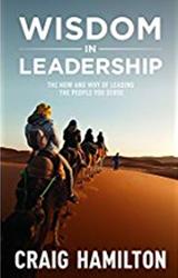 Wisdom In Leadership - Craig Hamilton