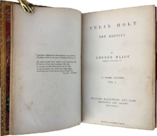 An early edition of Eliot's  Felix Holt: The Radical , first published in 1866.