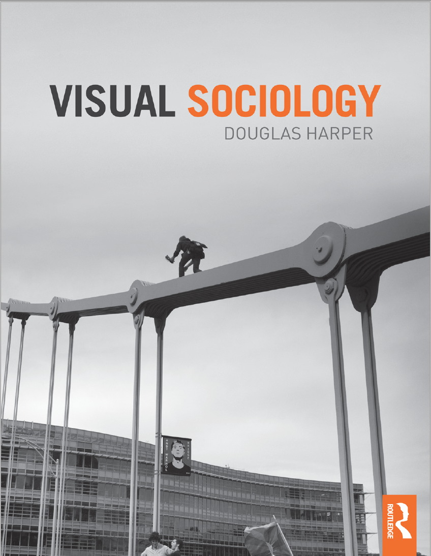 Yes, Virginia, a Visual Sociology textbook actually  does  exist.