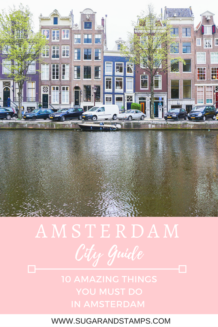 Top 10 Things You Must Do in Amsterdam