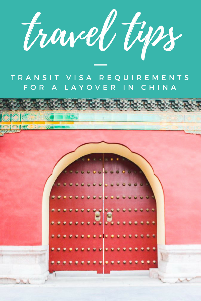 Transit Visa Requirements for a Layover in China