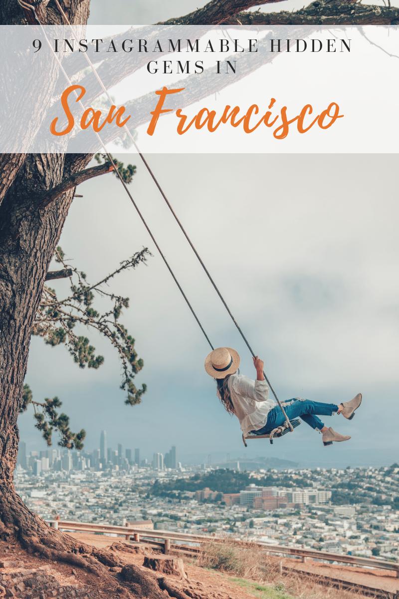 9 Instagrammable Hidden Gems in San Francisco