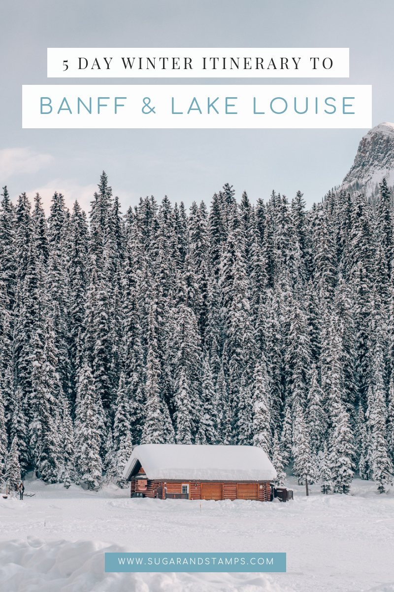 5 days in banff and lake louise travel guide itinerary.png