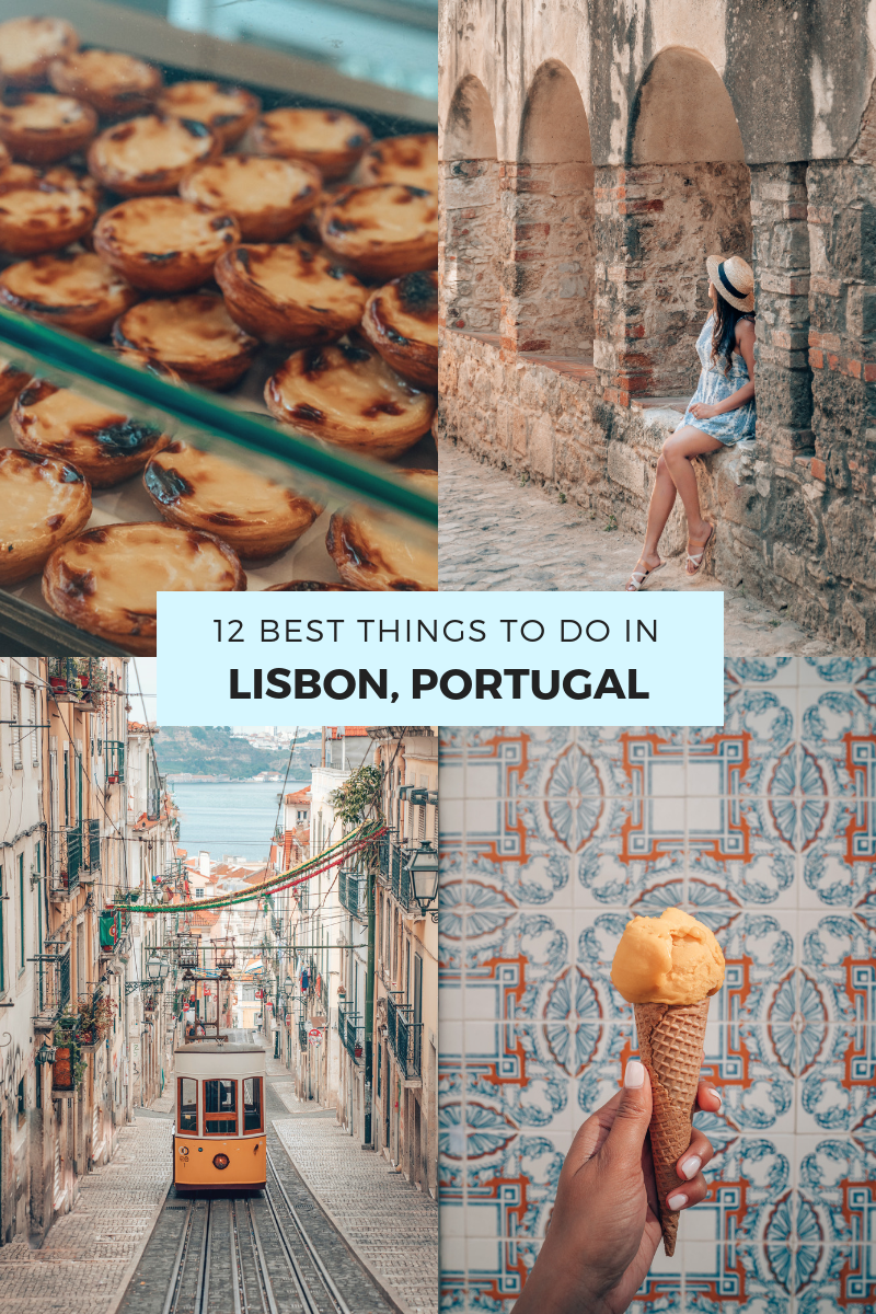 12 Best Things To Do in Lisbon, Portugal