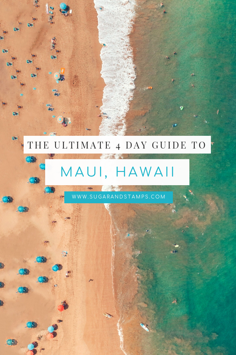 How to Spend 4 Days in Maui, Hawaii