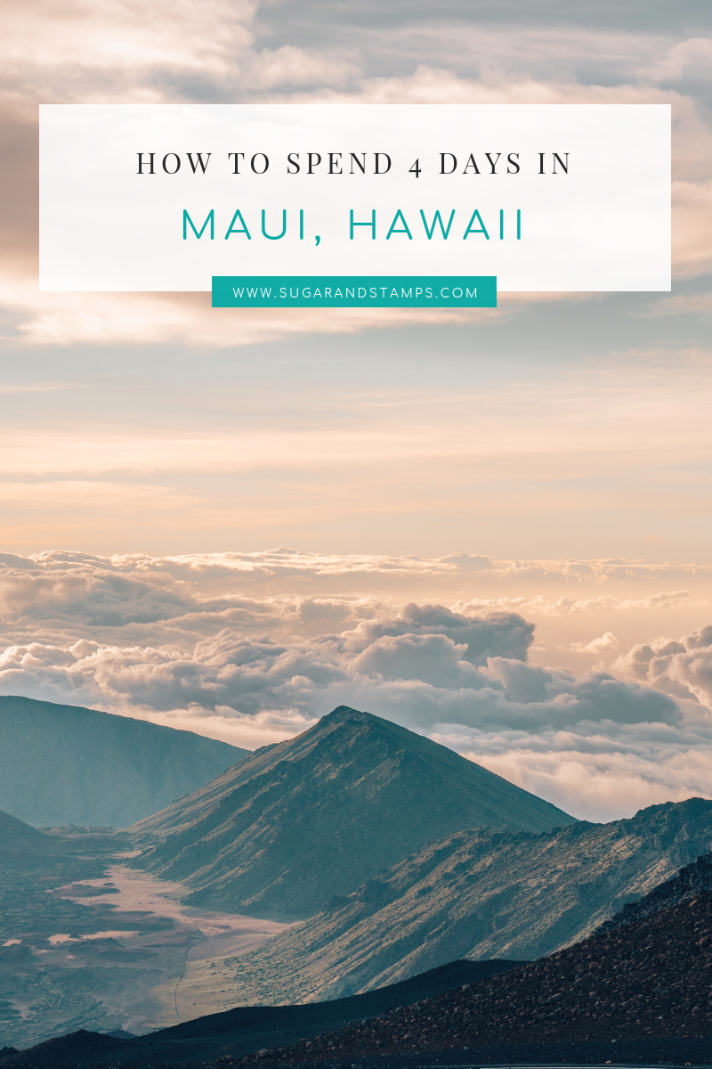 The Perfect 4 Day Maui Itinerary: Where to Stay, Play and Eat