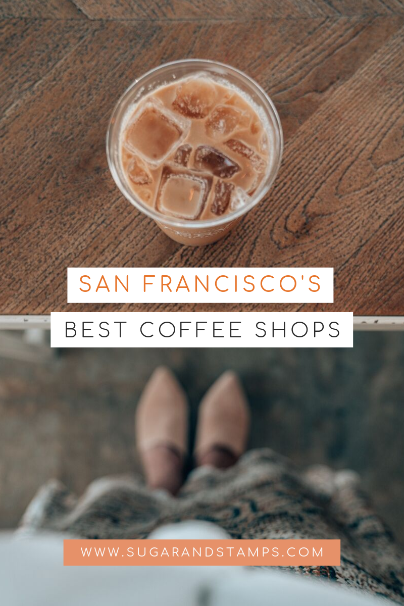 A Local's Guide to the Best Coffee Shops in San Francisco