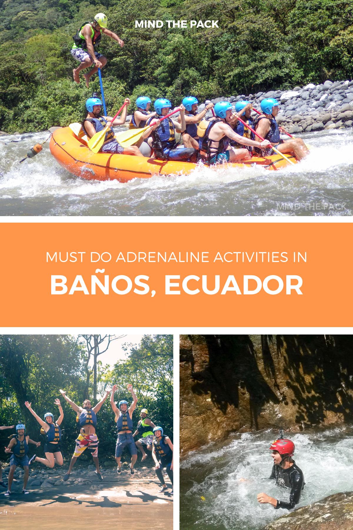 Must do adrenaline activities in Banos