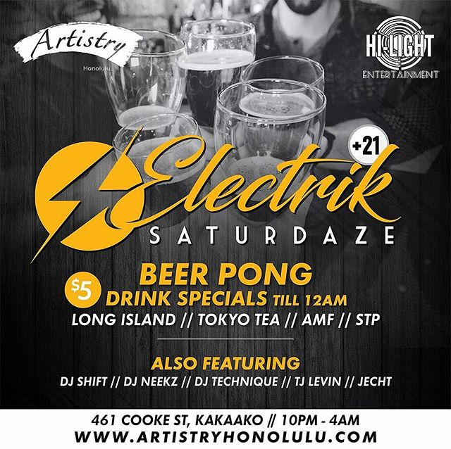 Join Us Tonight At @artistryhnl For Another Beer Pong Edition Of Our EDM Weekly, Electrik Saturdaze!!! Dis Guy, @deejayshift, @djneekz, @tjlevin & @jechtsome Supplying Da Soundtrack!!! We're Also Giving Away A Pair Of Tix To See @tokyomachinedesu Live On Da 19th!!! Hit Up @hilightentertainment For Bottle Service Or G-List!!! As Always Industry Free All Night & Ladies Free Before Midnight!!! 21+ & Party Goes 'Til 4am!!!